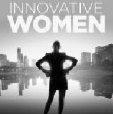 Innovative Women:  How the World's Top Female Entrepreneurs Make It Happen
